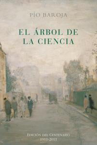 Pío Baroja - El árbol de la ciencia